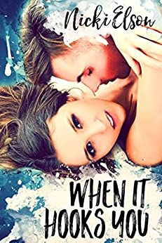 When It Hooks You (The It Series Book 2) by [Nicki Elson]