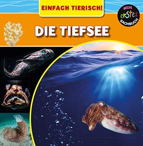 Die Tiefsee: EINFACH TIERISCH! (CORONA Sachbücher)