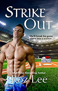 Strike Out: Texas Mustangs Baseball #6 by [Roz Lee]