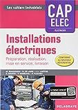 Installations électriques CAP Elec - Préparation, réalisation, mise en service, livraison