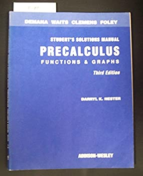 Precalculus: Functions and Graphs, Student's Solutions Manual 0201567342 Book Cover