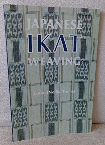 Japanese Ikat Weaving: Techniques of Kasuri
