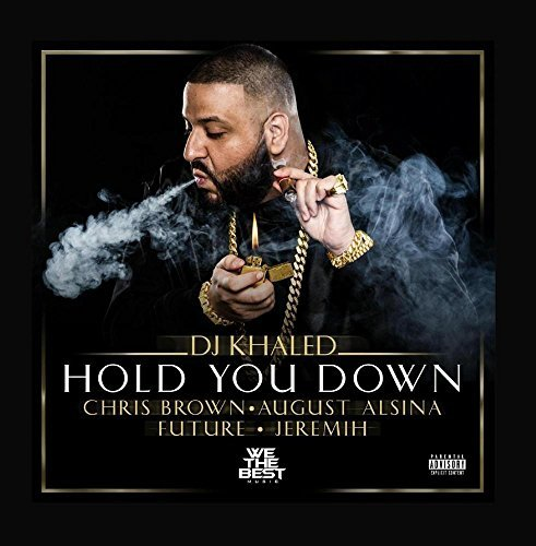 Hold You Down (feat. Chris Brown, August Alsina, Future & Jeremih) by...