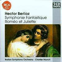 Berlioz: Romeo Et Juliette Symphonie Fantastique