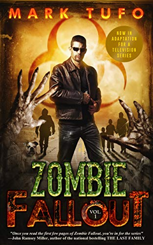 Zombie Fallout by [Mark Tufo]