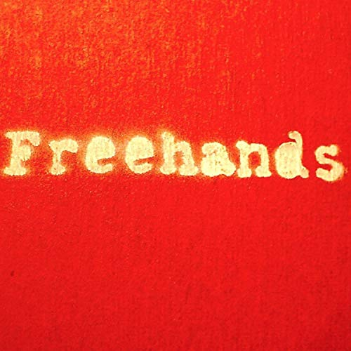 The Freehands [Explicit]