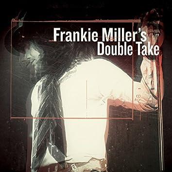 Frankie Miller's Double Take
