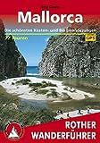 Mallorca: Die schönsten Küsten- und Bergwanderungen. 77 Touren. Mit GPS-Tracks (German Edition)
