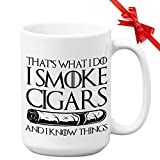 Cigarette Mug 15 Oz- That's What I Do I Smoke Cigars And I Know Things - Tobacco Smoker Cigars Lover Man Cave Decor Father's Boyfriend Gift