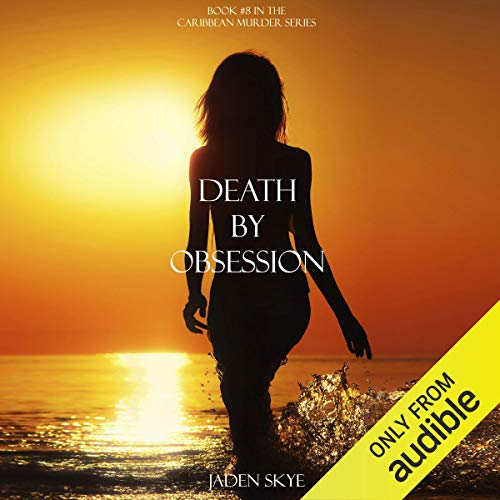 Death by Obsession audiobook cover art