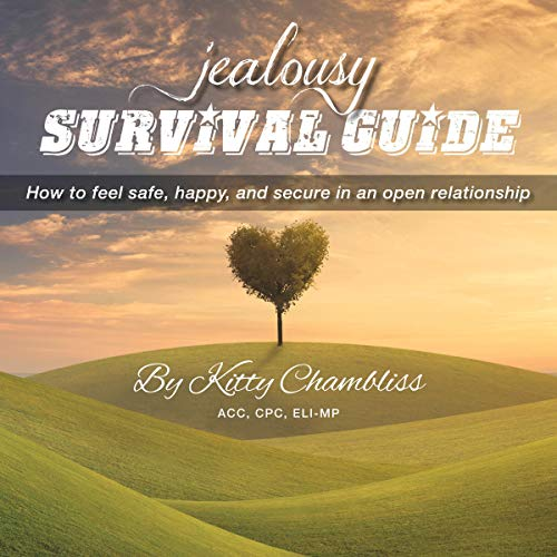 Jealousy Survival Guide Audiobook By Kitty Chambliss CPC ELI-MP cover art