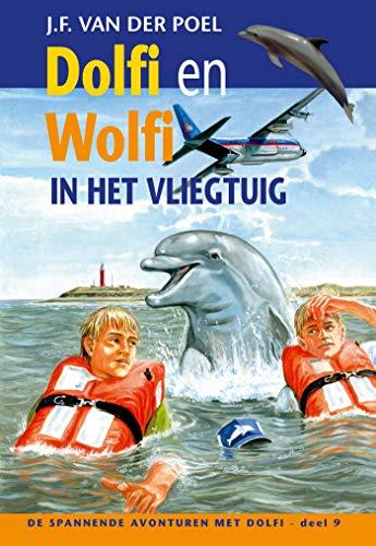 Dolfi en wolfi in het vliegtuig (De spannende avonturen met Dolfi Book 9)