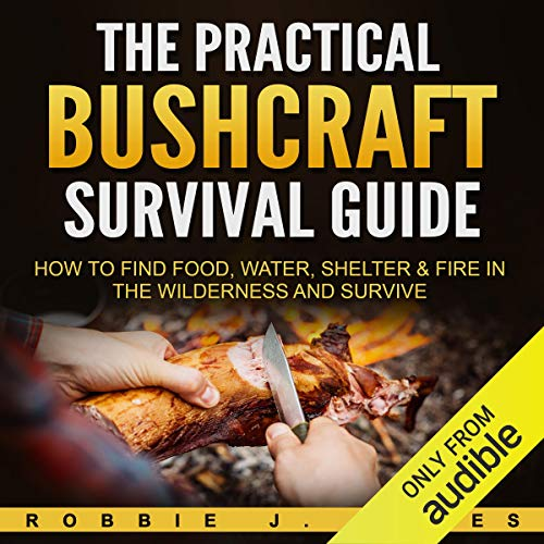 The Practical Bushcraft Survival Guide Titelbild