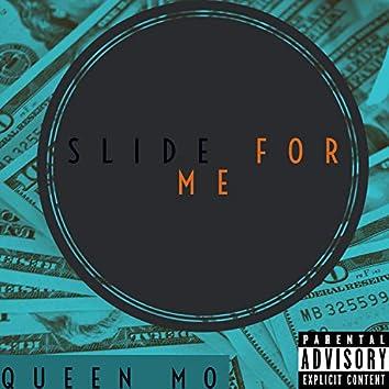 Slide For Me
