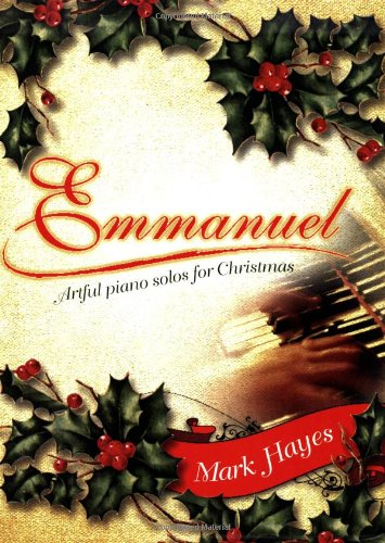 Emmanuel: Artful Piano Solos for Christmas