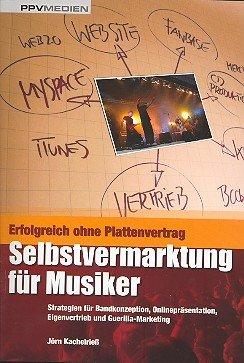 ERFOLGREICH OHNE PLATTENVERTRAG - arrangiert für Buch [Noten / Sheetmusic] Komponist: KACHELRIESS JOERN