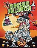 Dinosaur Halloween Coloring Book:: (Dinosaur Halloween Books) Trick or Treat Dinosaurs (Dinosaur Coloring Book) Ages 4-8