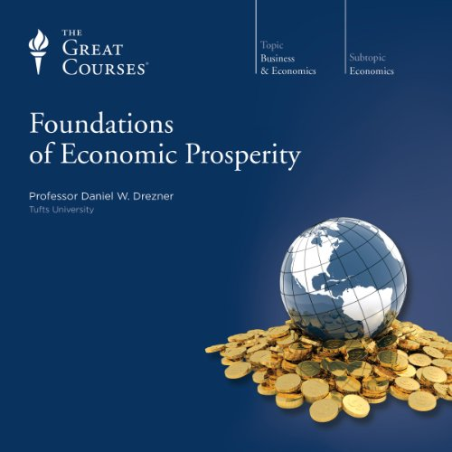 Foundations of Economic Prosperity audiobook cover art
