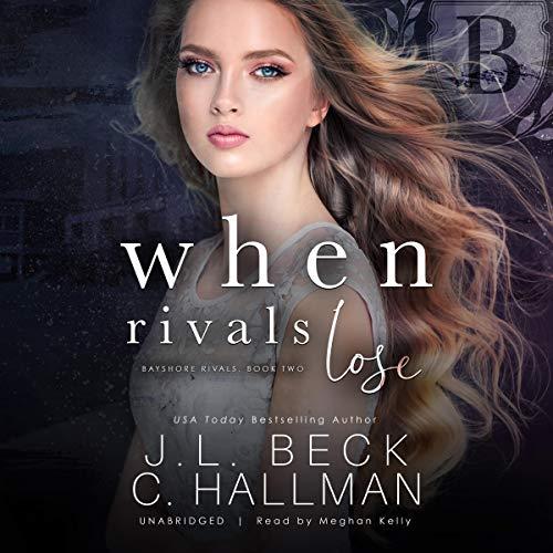 When Rivals Lose: A Bully Romance cover art