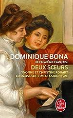Deux soeurs de Dominique Bona
