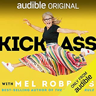 Kick Ass with Mel Robbins audiobook cover art