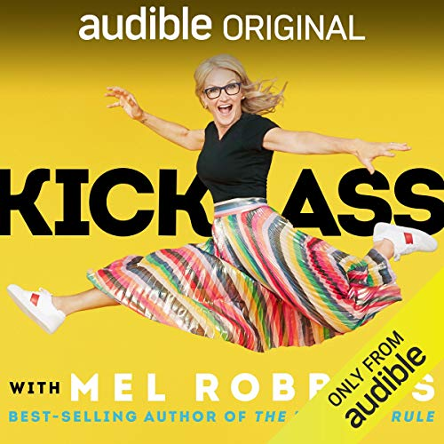 Kick Ass with Mel Robbins  By  cover art