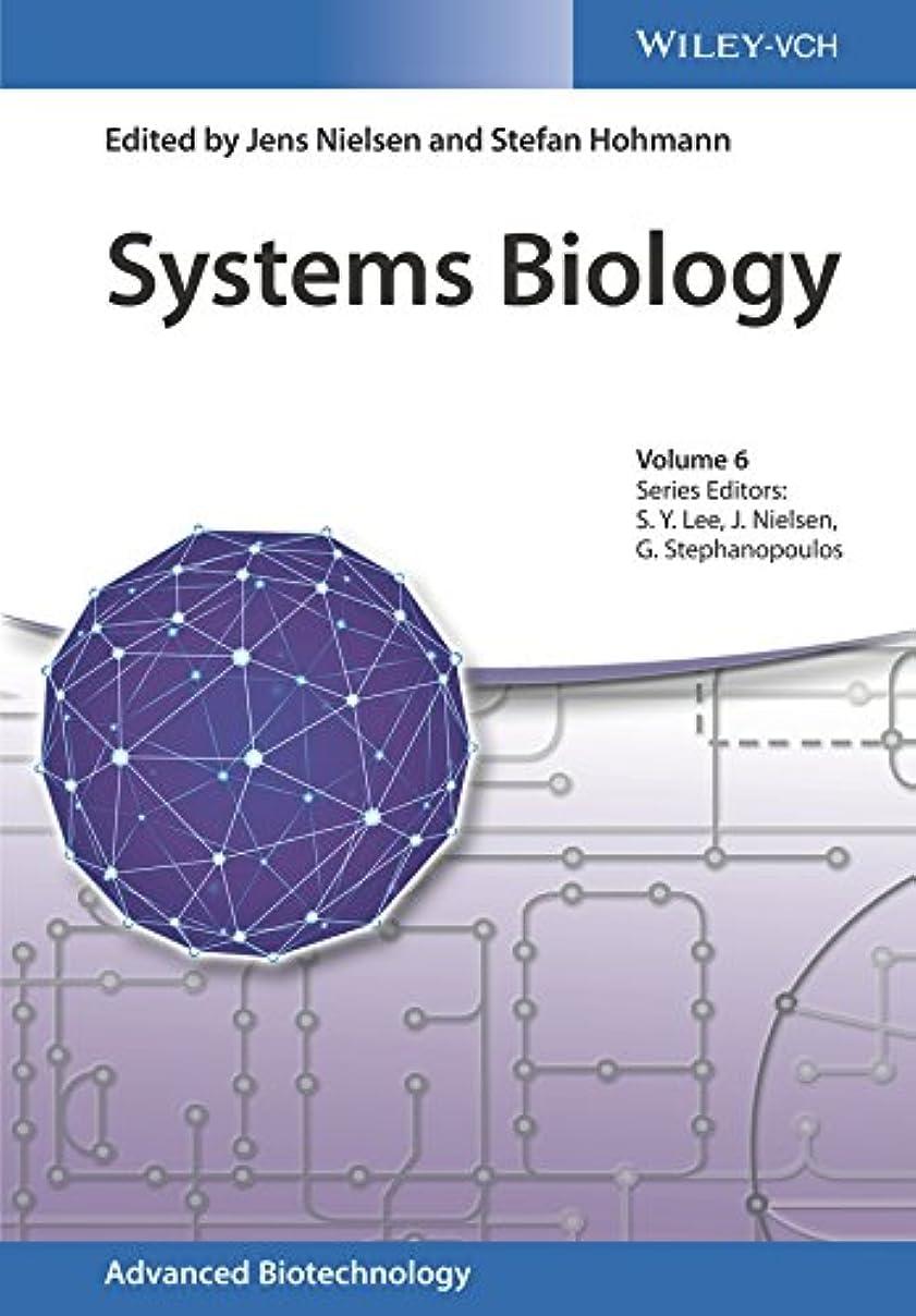 水差し軸受粉者Systems Biology (Advanced Biotechnology Book 6) (English Edition)