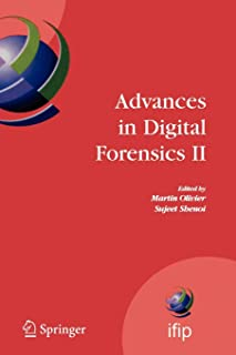 Advances in Digital Forensics II (IFIP Advances in Information and Communication Technology)
