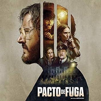 Pacto de Fuga (Banda Sonora Original de la Película de David Albala)