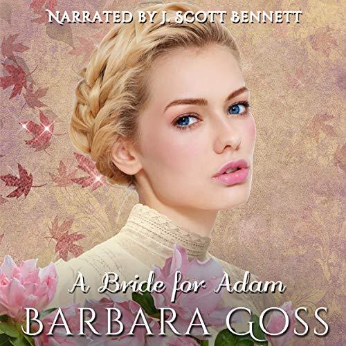 A Bride for Adam Audiobook By Barbara Goss cover art