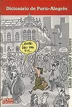 Dicionário de Porto-Alegrês de Luís Augusto Fischer pela Artes e Ofícios (2000)