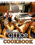 The Office Cookbook: A Home Cookbook Inspiring By The Office For Fans And Adults Enjoying Cooking
