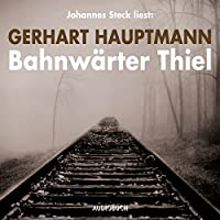 Bahnwärter Thiel Hörbuch