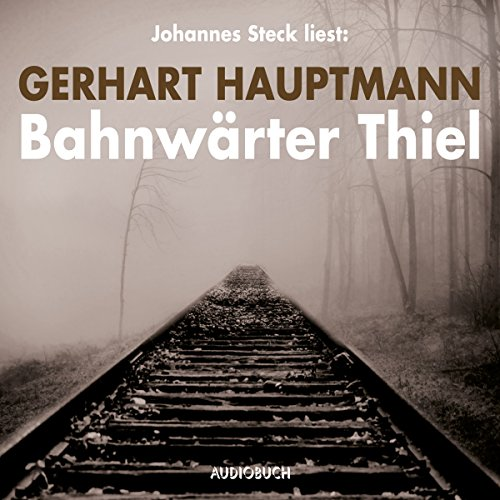 Bahnwärter Thiel                   By:                                                                                                                                 Gerhart Hauptmann                               Narrated by:                                                                                                                                 Johannes Steck                      Length: 1 hr and 22 mins     Not rated yet     Overall 0.0