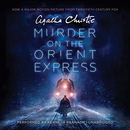 Murder on the Orient Express: A Hercule Poirot Mystery (Narrated by Kenneth Branagh) (Hercule Poirot Mysteries)