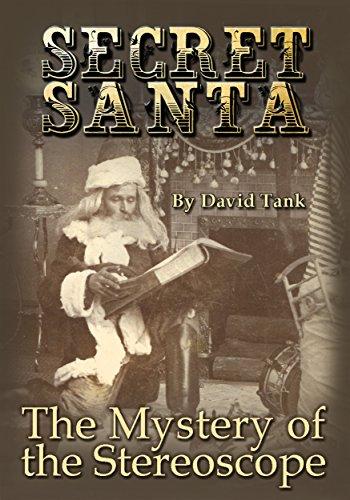 Secret Santa: The Mystery of the Stereoscope