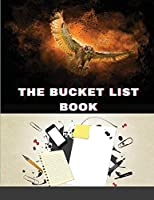 The Bucket List Book: Things You Really Could Do Featuring Spaces To Plan & Journal