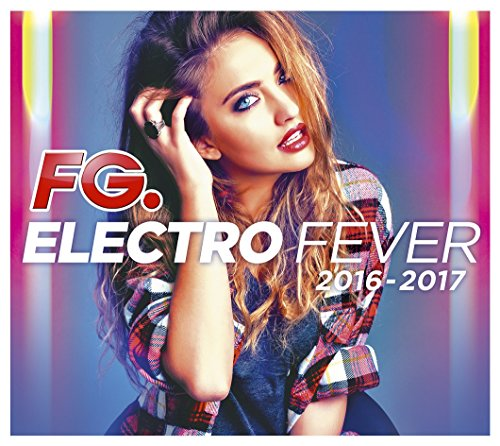 Electro Fever 2017 (by FG)