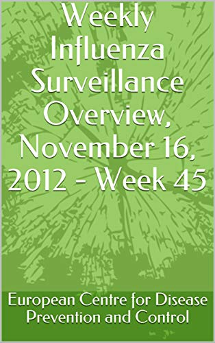 Weekly Influenza Surveillance Overview, November 16, 2012 - Week 45 (English Edition)