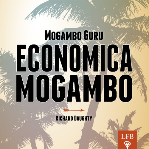 Economica Mogambo: The Desk Reference audiobook cover art