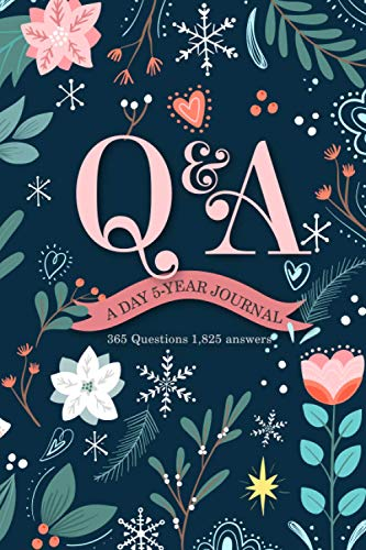 Q&A A Day 5-Year Journal: 365 Questions 1,825 Answers Five Year Memory Book with 365 Questions about Gratitude Mindfulness reflective