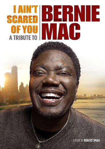 I Ain't Scared of You: Tribute to Bernie Mac [DVD] [2011] [Region 1] [US Import] [NTSC]