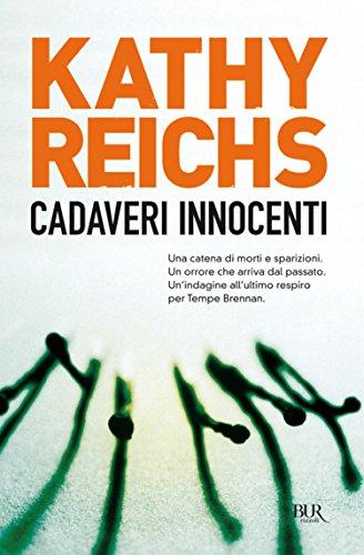 Cadaveri innocenti: I romanzi della serie tv Bones (La serie di Temperance Brennan Vol. 2)