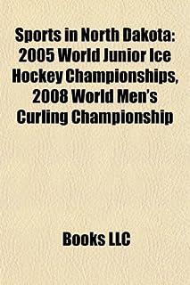 Sports in North Dakota: 2005 World Junior Ice Hockey Championships