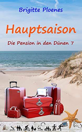 Hauptsaison: Die Pension in den Dünen 7