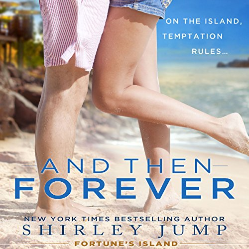 And Then Forever audiobook cover art