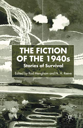 The Fiction of the 1940s: Stories of Survival