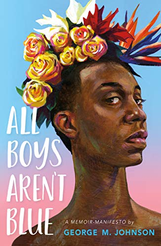 Amazon.com: All Boys Aren't Blue: A Memoir-Manifesto eBook ...