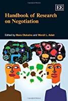 Handbook of Research on Negotiation (Research Handbooks in Business and Management series)