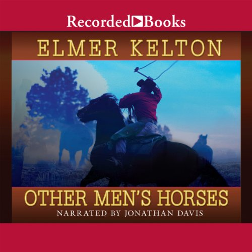 Other Men's Horses Audiobook By Elmer Kelton cover art